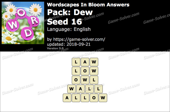 Wordscapes In Bloom Dew-Seed 16 Answers