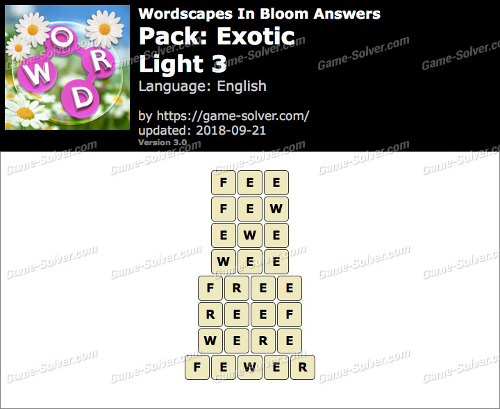 Wordscapes In Bloom Exotic-Light 3 Answers