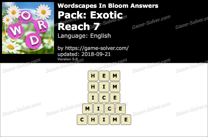 Wordscapes In Bloom Exotic-Reach 7 Answers