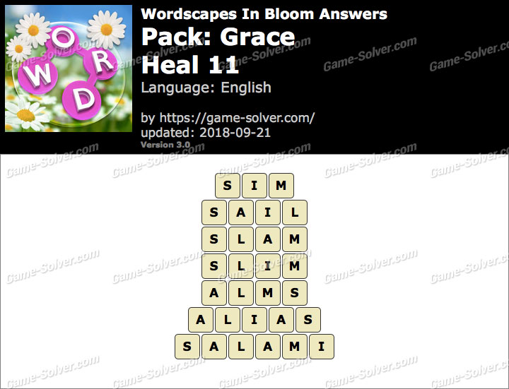 Wordscapes In Bloom Grace-Heal 11 Answers