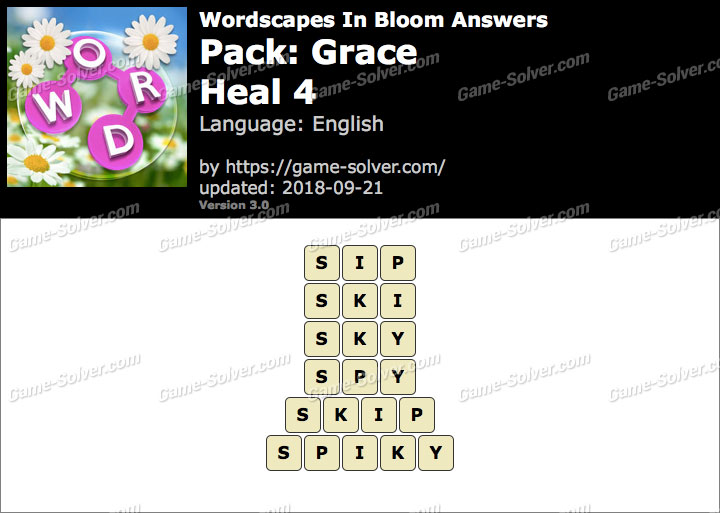 Wordscapes In Bloom Grace-Heal 4 Answers