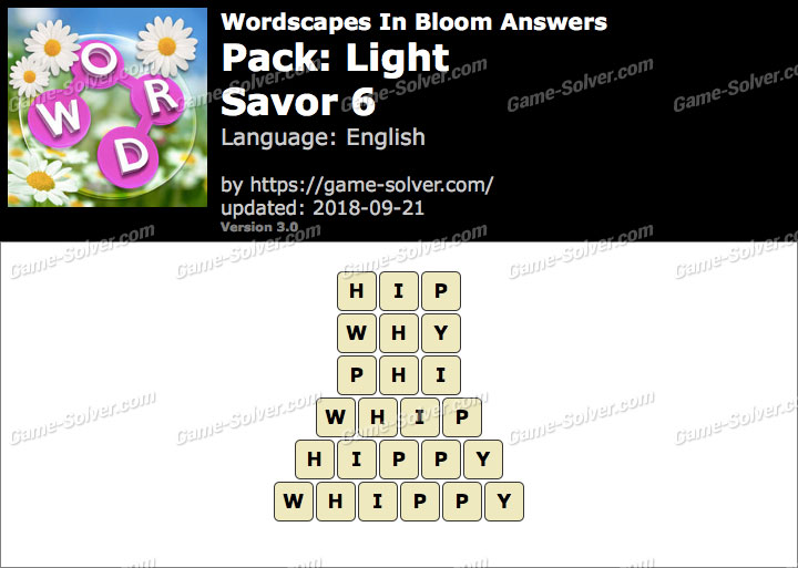 Wordscapes In Bloom Light-Savor 6 Answers