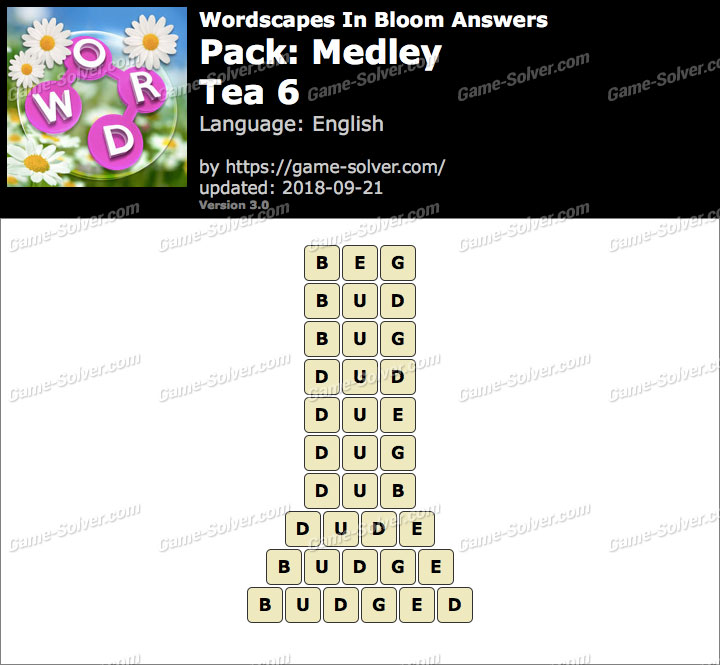 Wordscapes In Bloom Medley-Tea 6 Answers