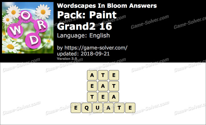 Wordscapes In Bloom Paint-Grand2 16 Answers