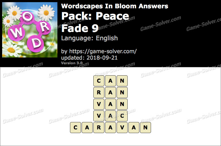 Wordscapes In Bloom Peace-Fade 9 Answers