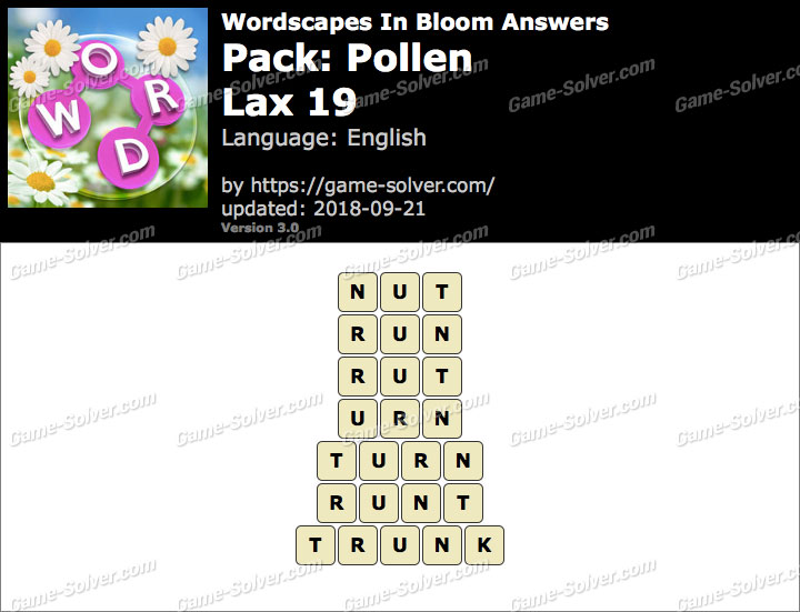 Wordscapes In Bloom Pollen-Lax 19 Answers