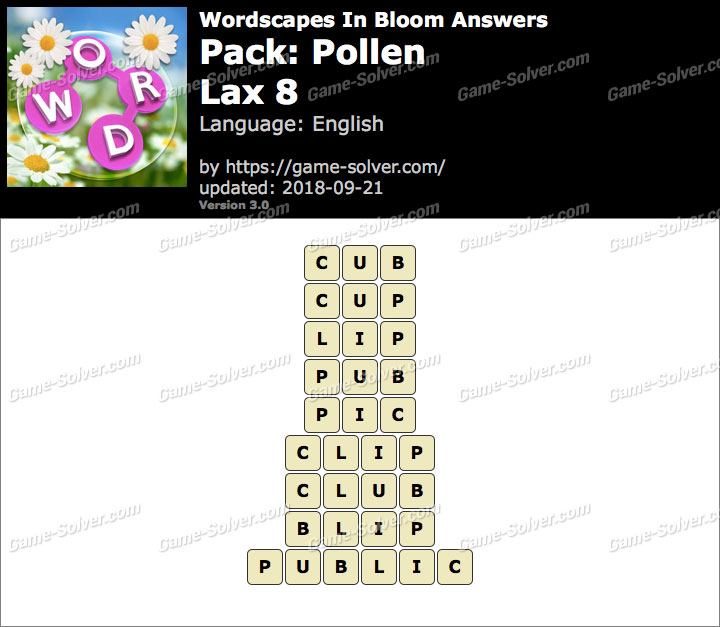 Wordscapes In Bloom Pollen-Lax 8 Answers