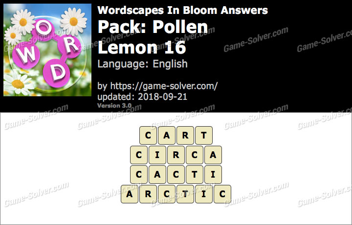 Wordscapes In Bloom Pollen-Lemon 16 Answers