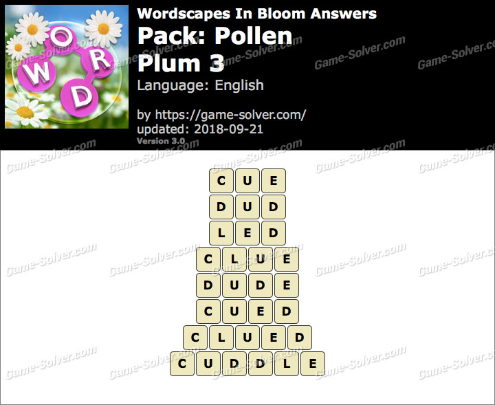 Wordscapes In Bloom Pollen-Plum 3 Answers