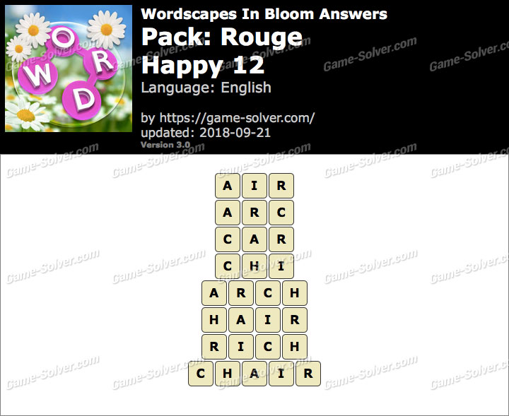Wordscapes In Bloom Rouge-Happy 12 Answers