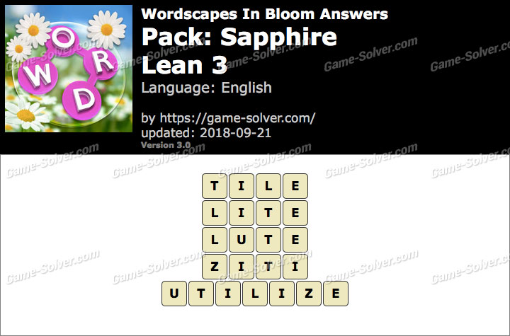 Wordscapes In Bloom Sapphire-Lean 3 Answers
