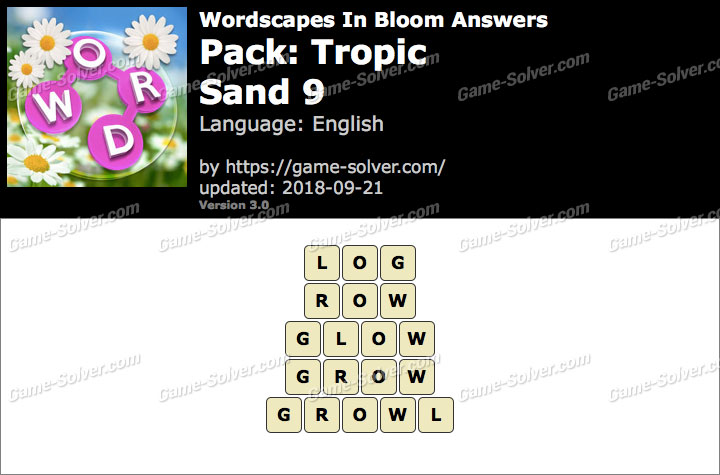 Wordscapes In Bloom Tropic-Sand 9 Answers