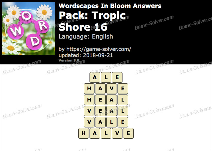 Wordscapes In Bloom Tropic-Shore 16 Answers