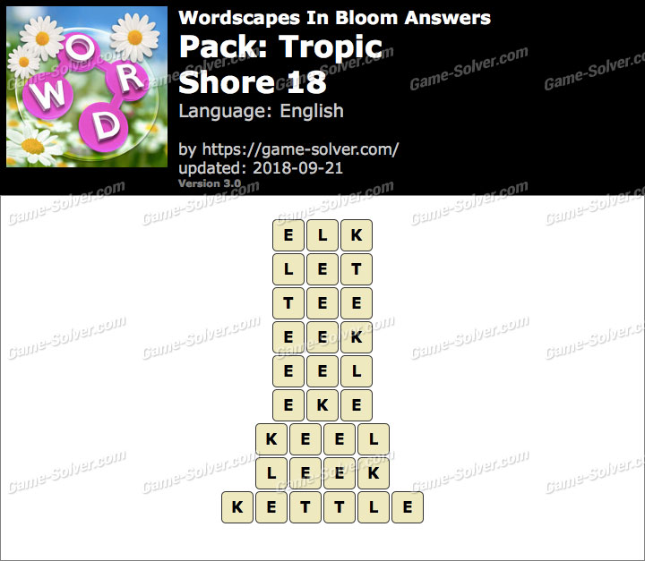 Wordscapes In Bloom Tropic-Shore 18 Answers
