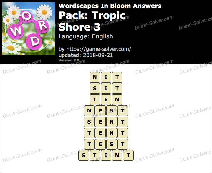 Wordscapes In Bloom Tropic-Shore 3 Answers