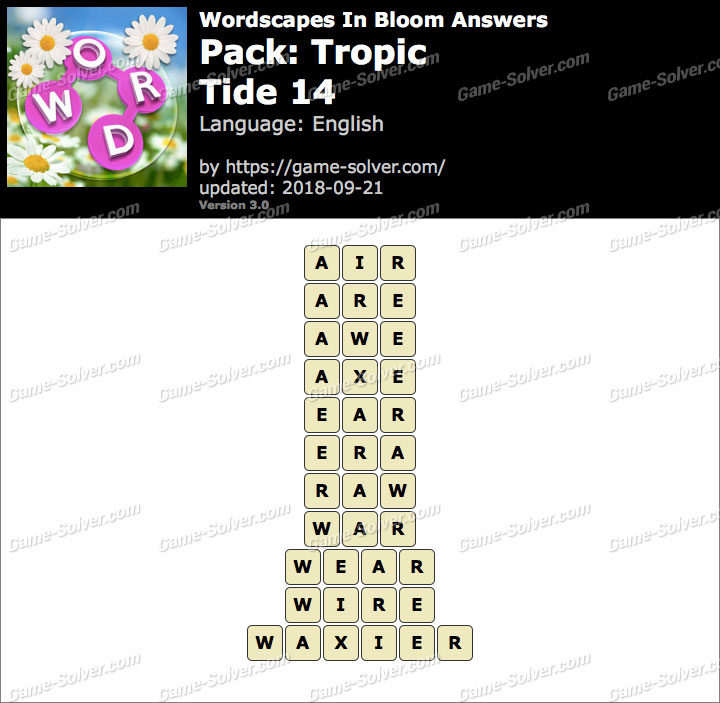 Wordscapes In Bloom Tropic-Tide 14 Answers