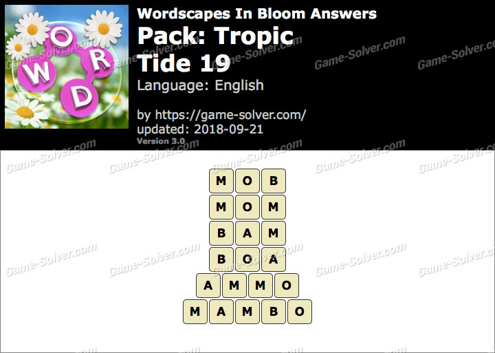 Wordscapes In Bloom Tropic-Tide 19 Answers