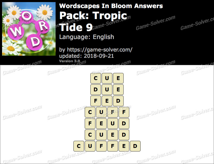 Wordscapes In Bloom Tropic-Tide 9 Answers