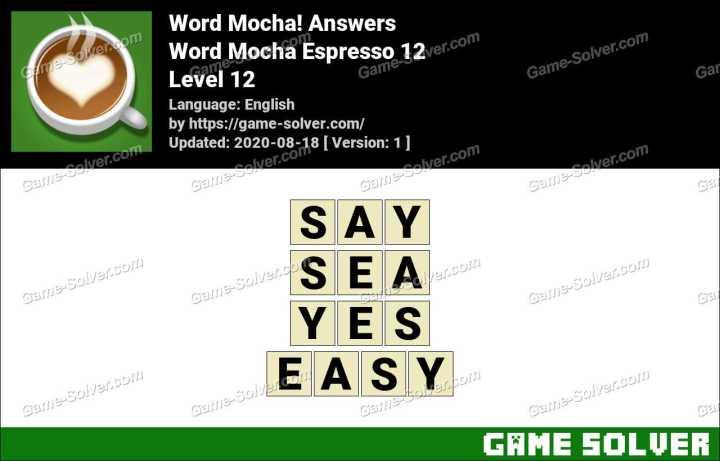 Word Mocha Espresso 12 Answers