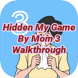 Hidden My Game By Mom 3 Walkthrough