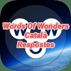Words Of Wonders Crossword Answers Catalan