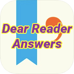 Dear Reader Answers