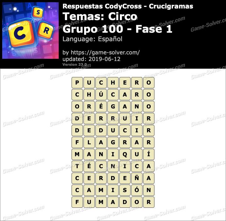 Respuestas CodyCross Circo Grupo 100-Fase 1