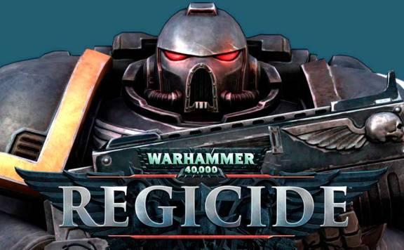 Скачать Warhammer 40000: Regicide