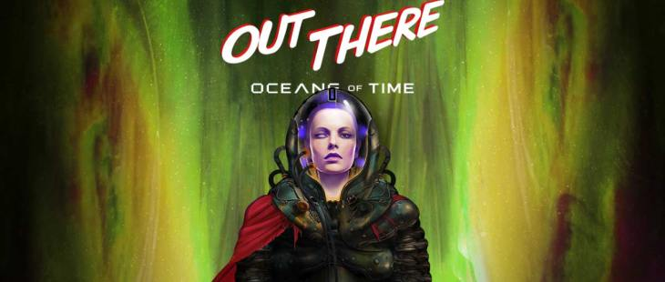 Скачать Out There: Oceans of Time на Android iOS