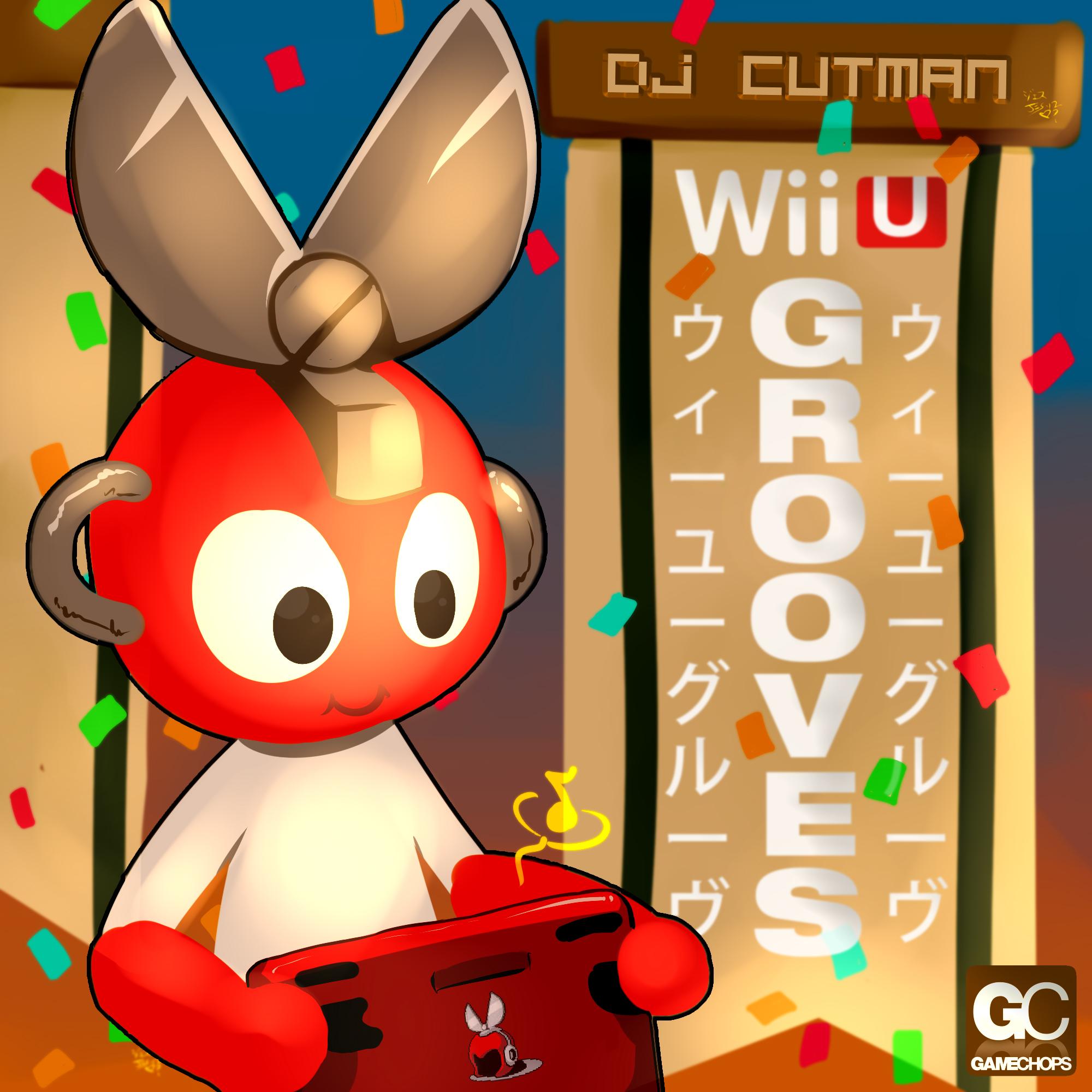 Wii U Grooves – Dj CUTMAN