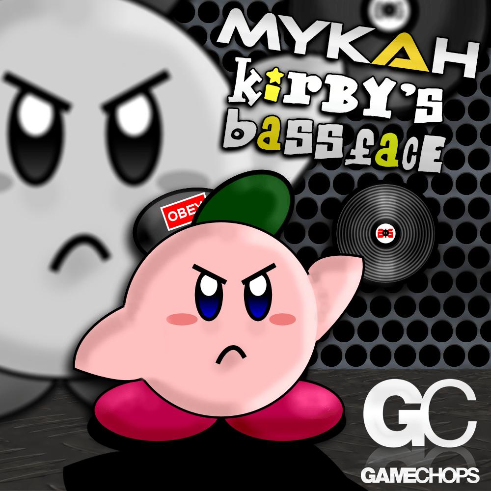 Kirby's Bassface – Mykah