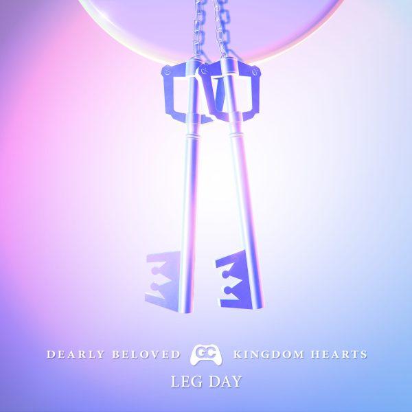 Dearly Beloved (Kingdom Hearts) – Leg Day