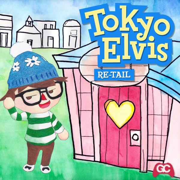 Re-Tail – Tokyo Elvis