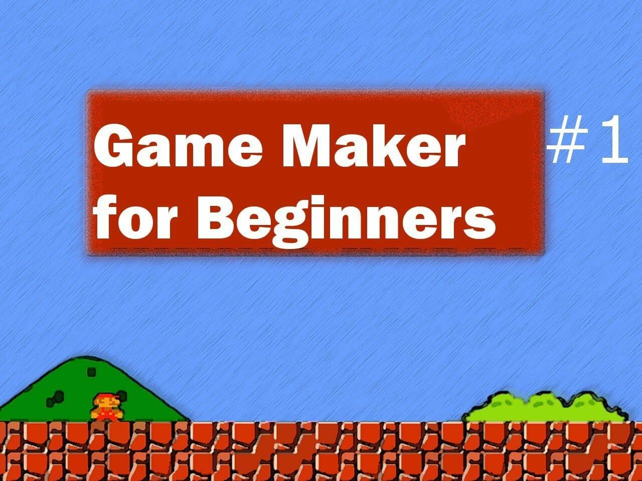Game Maker For Beginners Gamedev Academy