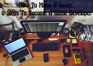 How to make games