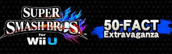 Super Smash Bros. for Wii U - 50 Facts Banner