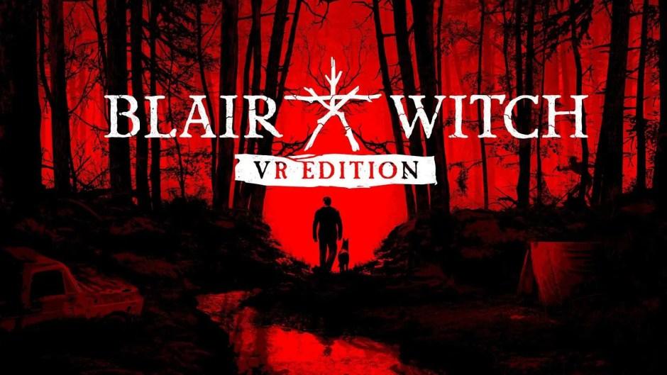 Blair Witch: Oculus Rift Edition