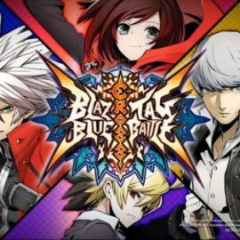 BlazBlue Cross Tag Battle Coming 2018