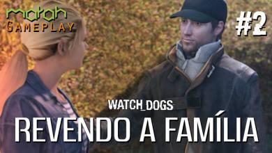 Watch_Dogs - MarahTube - Revendo a Família - Imagem