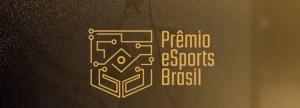 Prêmio eSports Brasil 2019: confira os finalistas de cada uma das categorias