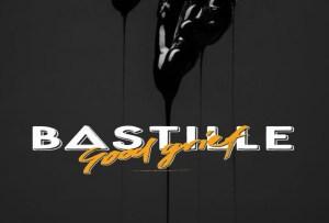 Bastille – Good Grief – New Music Highlight