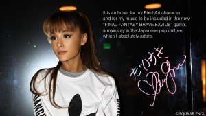 Ariana Grande joins Final Fantasy Brave Exvius.