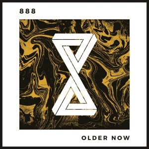 888 – Older Now – New Music Highlight