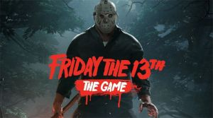 Friday the 13th The Game gets a release date