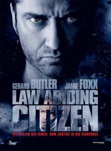 What Were They Thinking? – Law Abiding Citizen