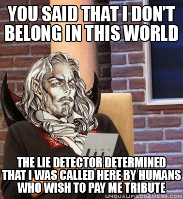 Castlevania: Symphony of the Night meme - Maury Povich lie detector / Dracula mashup