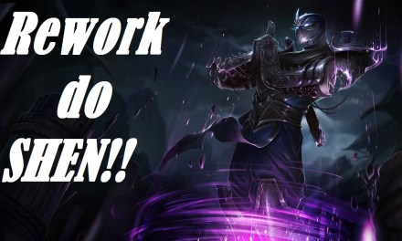 REWORK DO SHEN!!!
