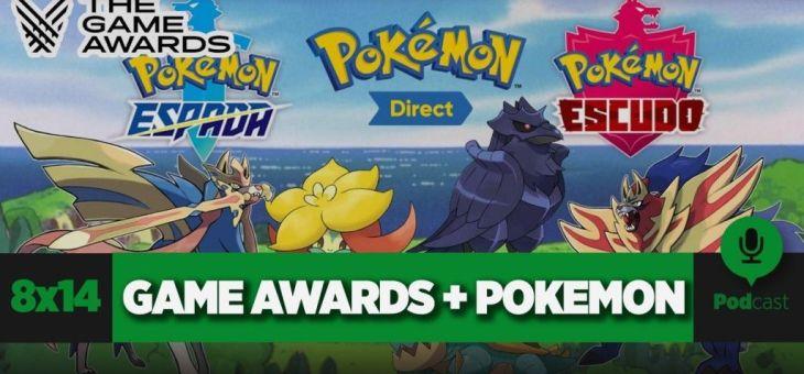 The Game Awards + Pokemon Espada y Escudo | GAMELX 8×14