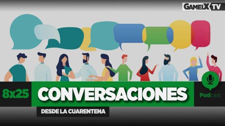 conversaciones desde la cuarentena