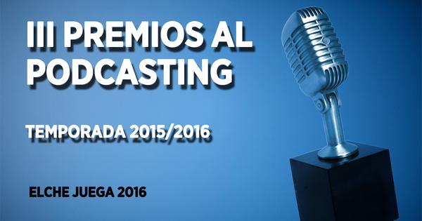 III Premios al Podcasting 2016